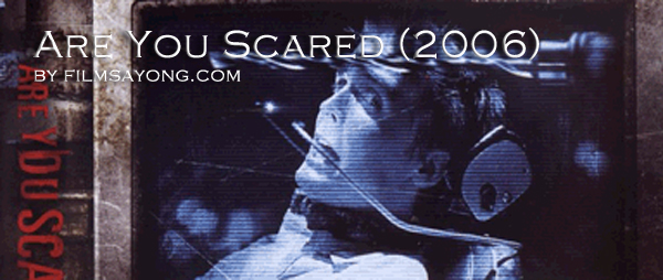 are you scared 2006