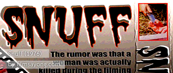 Snuff (1976) เรื่องจริง หรือการถ่ายทำ…ติดตามกันได้ใน Snuff ฉบับปี 1976